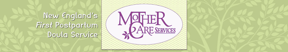 MotherCare Services, Inc: the first postpartum doula service for families in Boston and Greater Boston
